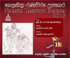 Nalanda Ranaviru Upahara on  July 28