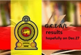 GCE (A/L) Exam Results hopefully on Dec.27