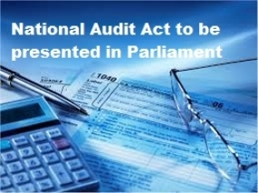 National Audit Act soon in Parliament - PM