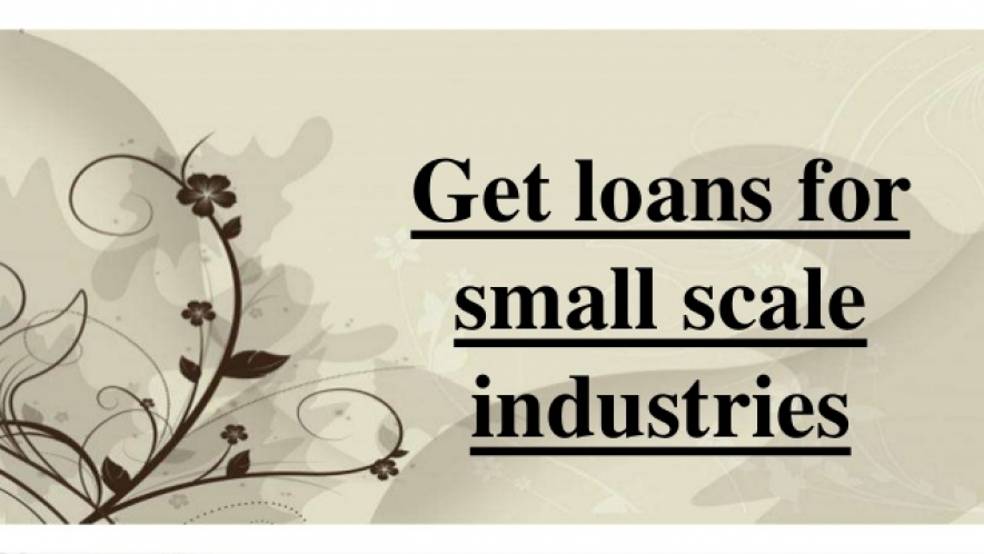 Loan Scheme for Small Scale Industries
