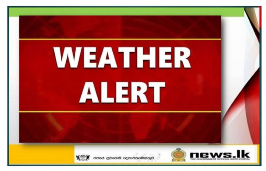 Showers or thundershowers will occur at several places in Western and Southern provinces