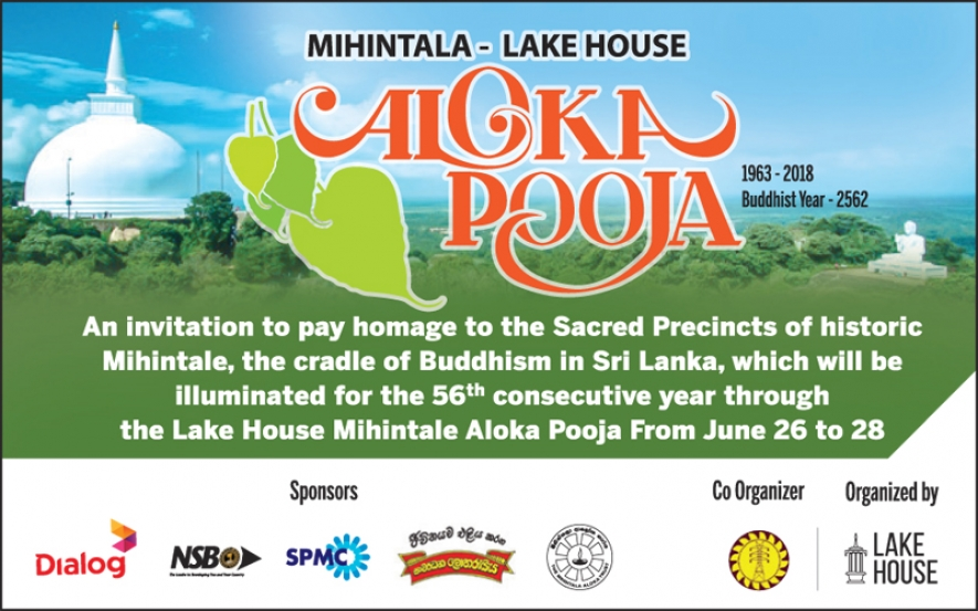 PRESIDENT, PM TO ILLUMINATE MIHINTALE Aloka Pooja TODAY
