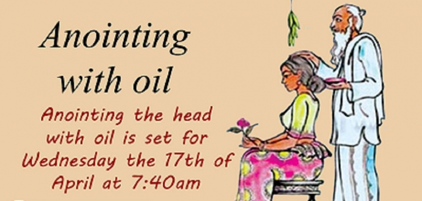 National oil anointing ceremony on April 17