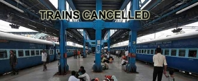 All up-country trains cancelled
