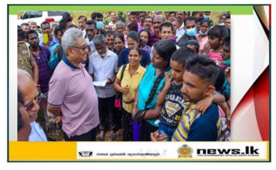 "Make people living is a battle, I undertake the responsibility of winning it-President says at inaugural ""Discussion with Villagers"" in Haldummulla"